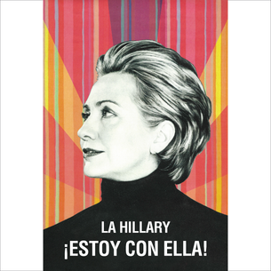 """La Hillary - ¡Estoy Con Ella!"" Graphic (on White Tee)"