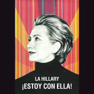 """La Hillary - ¡Estoy Con Ella!"" Graphic (on Black Tee)"