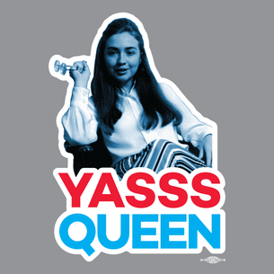 """Hillary Yasss Queen"" Graphic (On Heather Grey Tee)"