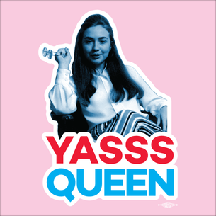 """Hillary Yasss Queen"" Graphic (On Pink Tee)"