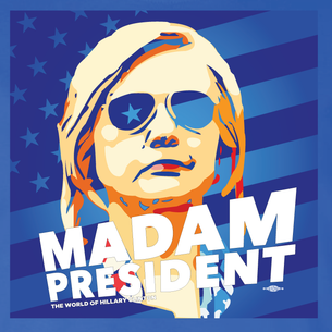"""Madam President: World Of Hillary"" Graphic  (Front and Back On Royal Blue Tee)"