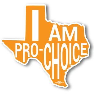 """I Am Pro Choice Texas"" Orange 5"" x 5"" Stickers! -- Two Pack!"