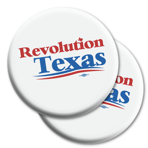 "Two ""Revolution Texas Logo"" 2.25"" Mylar Buttons"