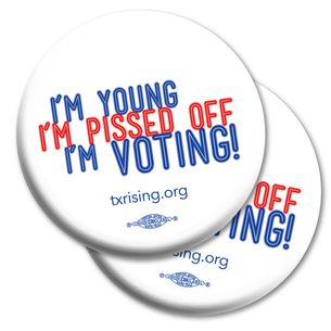 "Two ""Young & Pissed Off"" 2.25"" Mylar Buttons"
