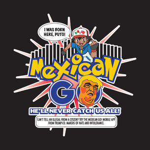 """""""Mexican GO"""" Graphic (on Black Tee)"""