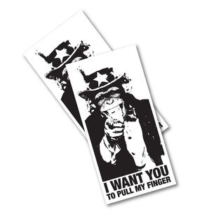 "Two ""I Want You To Pull My Finger"" 2"" x 4"" Stickers"