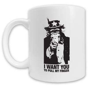 """""""I Want You To Pull My Finger"""" Mug -- 11oz ceramic"""