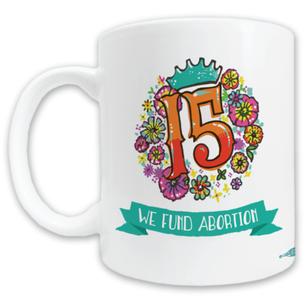 "Lilith Fund ""15th Anniversary"" Graphic Mug -- 11oz ceramic"