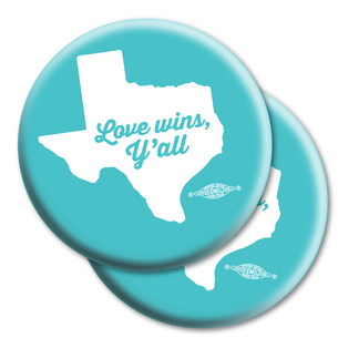 "Two ""Love Wins, Y'all"" 2.25"" Mylar Buttons"