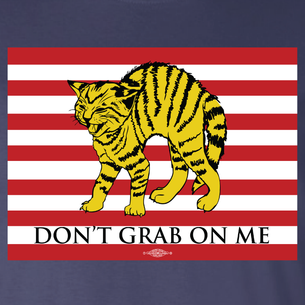 """""""Don't Grab On Me"""" #CocksNotGlocks For The Revolution Graphic (on Navy Tee)"""