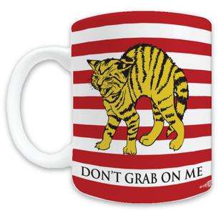 """Don't Grab On Me"" #CocksNotGlocks For The Revolution Navy Graphic -- 11oz ceramic Mug"