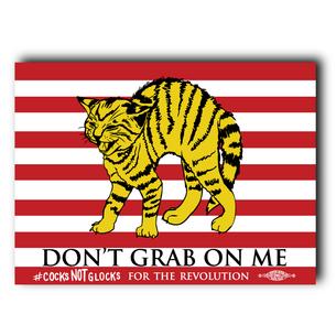 """Don't Grab On Me"" #CocksNotGlocks For The Revolution Navy Graphic 4"" x 5"" Vinyl Sticker"