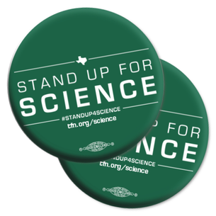 "Two ""Stand Up For Science!"" 2.25"" Mylar Buttons"