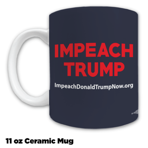 """Impeach Trump Now!"" coffee mug, navy background"