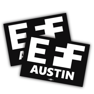 "Two ""EFF Austin"" Logo 5"" x 3"" Stickers"