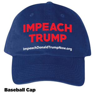 """Impeach Trump Now"" on Royal Blue Baseball Cap"