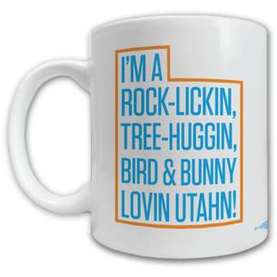 """""""Rock Lickin Utahn'"""" Mug -- 11oz ceramic"""