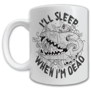 """I'll Sleep When I'm Dead"" by Fauna Lore Mug -- 11oz ceramic"