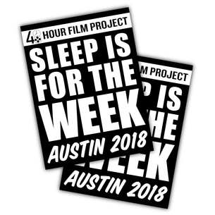 "Two ""Sleep Is For The Week"" Vinyl Stickers ( 5"" x 4"")"