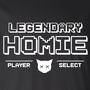 """LEGENDARY Homies - Player Select"" Graphic (on Black Tee)"