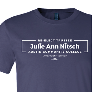 """Re-Elect Julie Ann Nitsch for ACC Trustee"" Graphic (white on Navy Tee)"