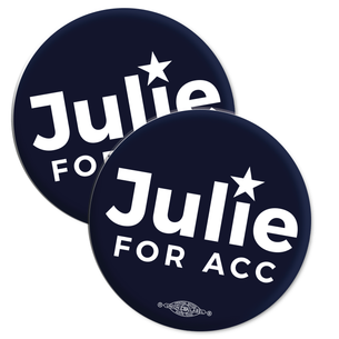 """Re-Elect Julie Ann Nitsch for ACC Trustee"" 2.25"" Mylar Buttons"
