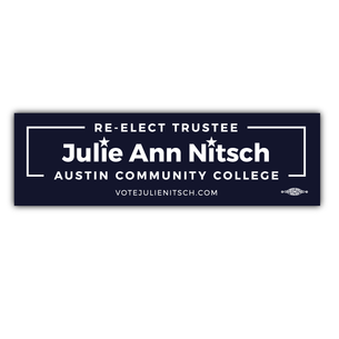 """Re-Elect Julie Ann Nitsch for ACC Trustee""  9"" x 3"" Stickers"