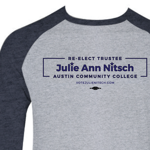 """Re-Elect Julie Ann Nitsch for ACC Trustee"" Graphic (Navy on Navy And Heather Gray Baseball Tee)"