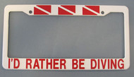 I'D Rather Be Diving License Plate Cover