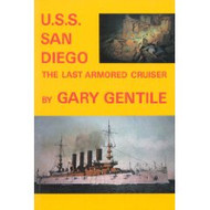 USS San Diego - The Last Armored Cruiser