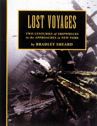 LOST VOYAGES: Two Centuries of Shipwrecks in the Approaches to New York