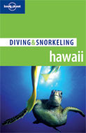 Hawaii: Diving & Snorkeling Guide