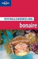 Bonaire: Diving & Snorkeling Guide