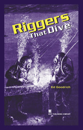 Riggers that Dive