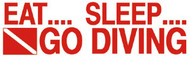 Eat Sleep Go Diving Sticker