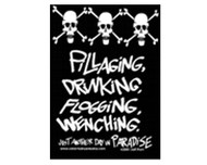 Pillaging, Drinking, Flogging, Wenching Magnet