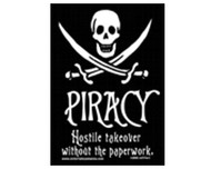 Piracy, Hostile Takeover Without The Paperwork Magnet