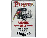 Pirates Only Parking Metal Sign
