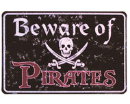 Beware of Pirates Tin Sign