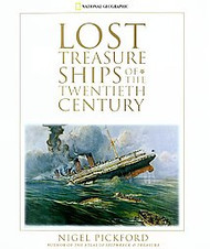Lost Treasure Ships of the Twentieth Century - Hardcover