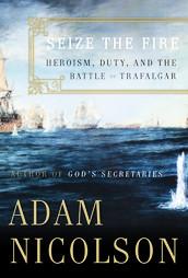 Seize the Fire - Battle of Trafalgar - Hardcover