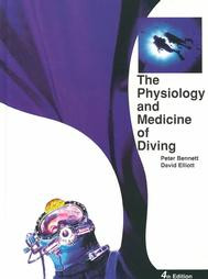 The Physiology and Medicine of Diving 4th Edition - Hardcover