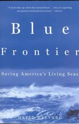 Blue Frontiers - Softcover