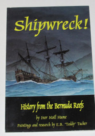 Shipwreck! History from the Bermuda Reefs - Softcover