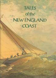 Tales of the New England Coast - Hardcover