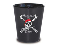 Pirate Shot Glass - Surrender the Booty
