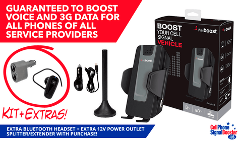 weBoost Drive 3G-S Cradle Booster kit with accessories valued at $50 (automatically added to cart): Bluetooth Headset and 12 Volts Power Outlet Splitter/Extender with this purchase!