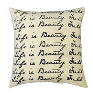 Life is Beautiful Pillow