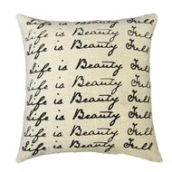 Life is Beautiful Pillow