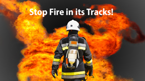 Stop Fire in its Tracks